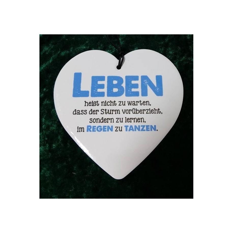 Herz aus Keramik Leben heißt nicht ...