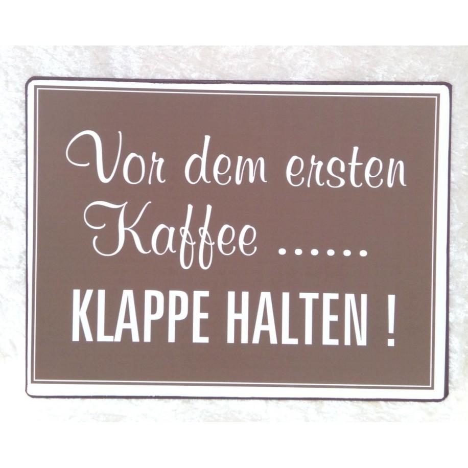 Wandbild Metall - Vor dem ersten Kaffee....